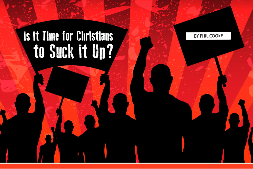 Is It Time for Christians to Suck it Up?