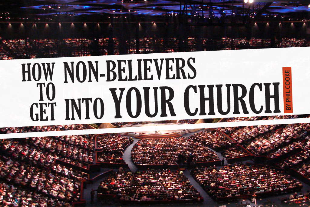 How to Get Non Believers into Church