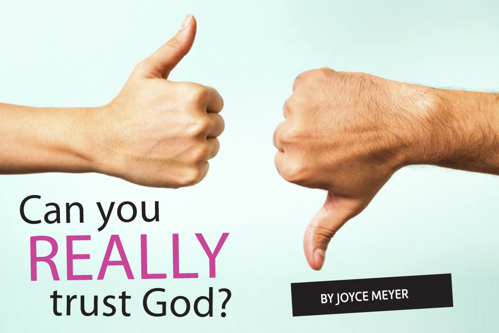 Can We Really Trust God?