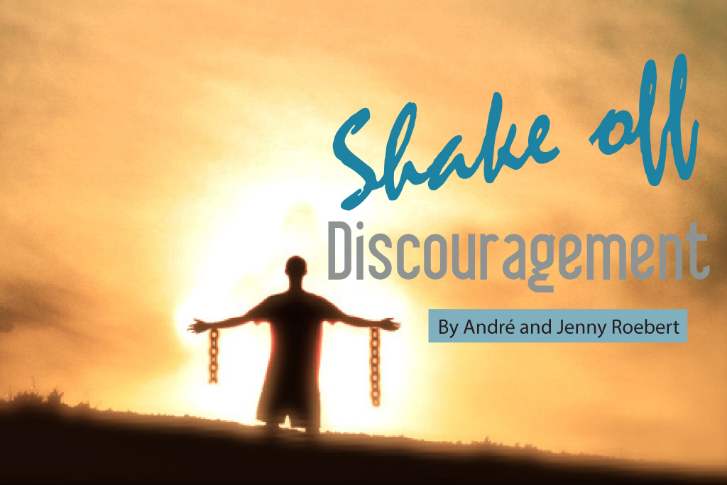 Shake Off Discouragement