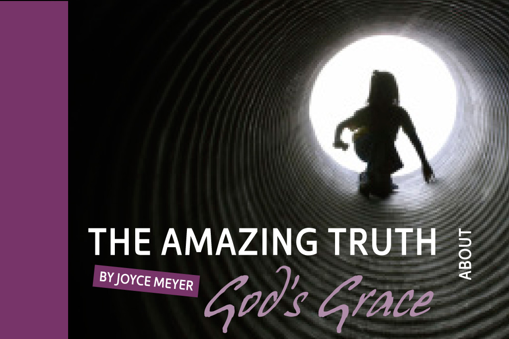 The Amazing Truth About God's Grace