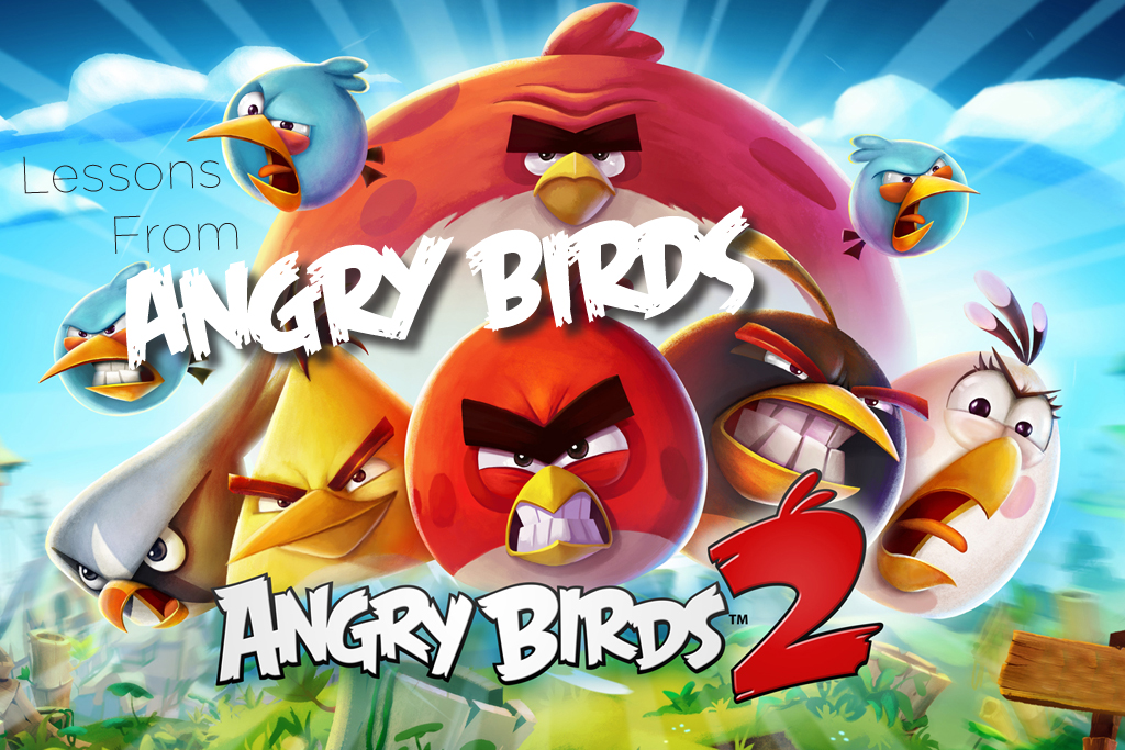 Lessons from Angry Birds