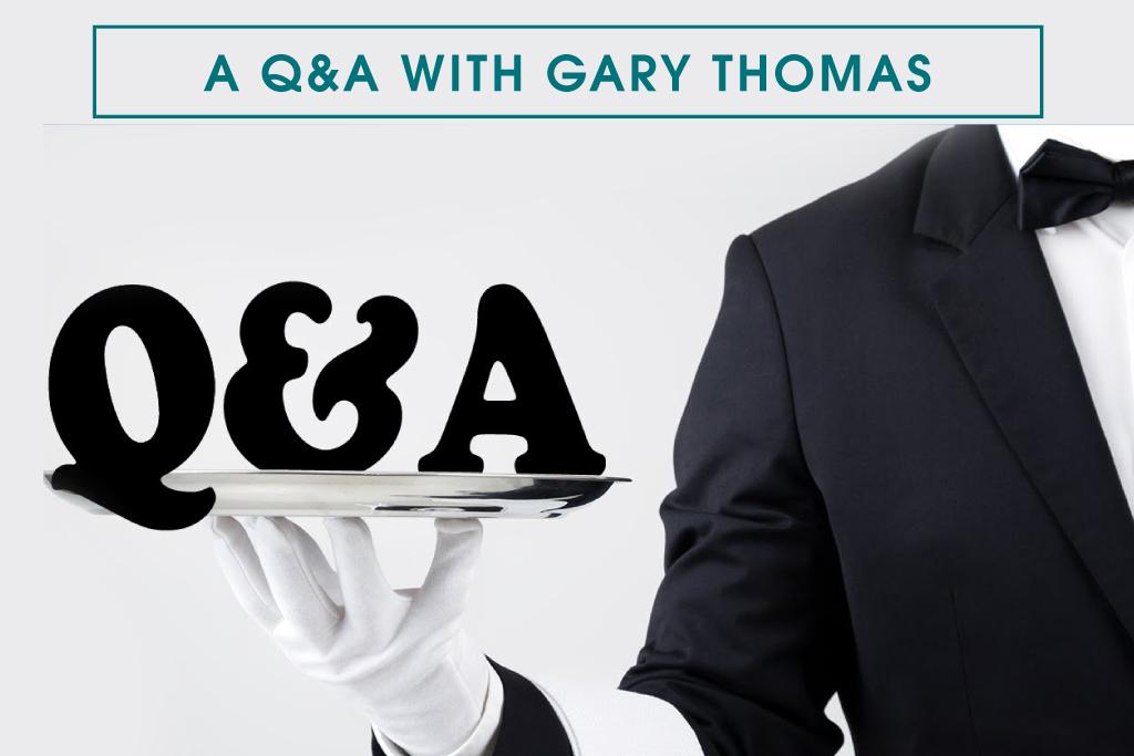 A Q&A with Gary Thomas