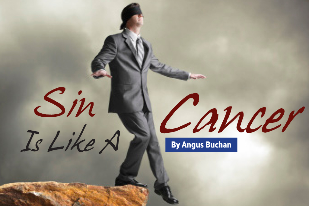 Sin is like a Cancer