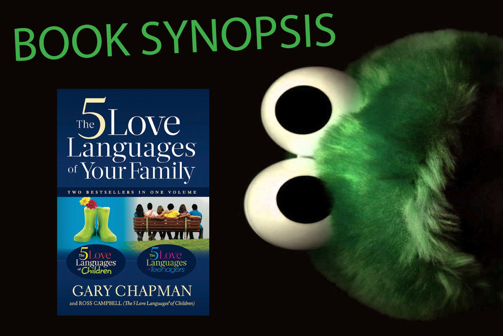 Book Synopsis - 5 Love Languages of Your Family