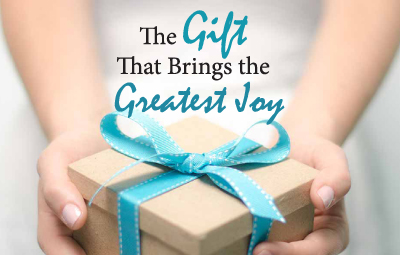 The Gift that brings the Greatest Joy